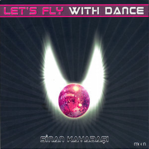 Let's Fly With Dance