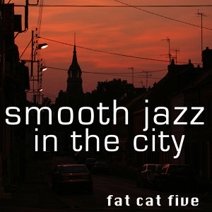 Smooth Jazz In The City