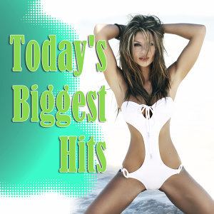 Today's Biggest Hits
