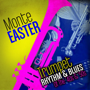 Trumpet Rhythm & Blues Of The '40s & '50s