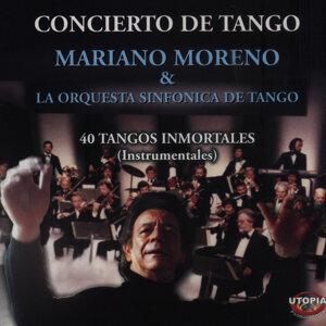 Concierto de Tangos 40 Tangos Inmortales