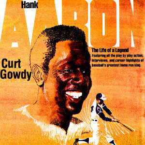 Hank Aaron - The Life Of A Legend