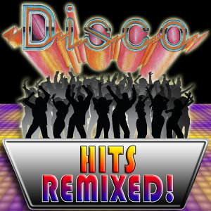 70s Disco Hits Remixed
