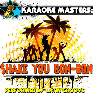 Karaoke Masters: Shake Your Bon-Bon