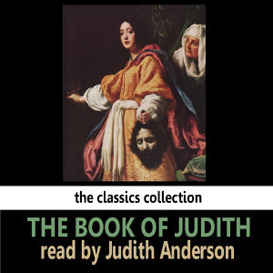 The Book of Judith Read By Judith Anderson