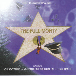 Greatest Songs From The Movies - The Full Monty