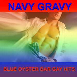 Blue Oyster Bar Gay Hits