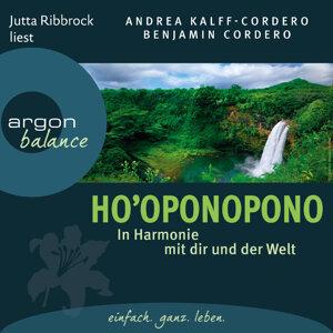 Ho'oponopono - In Harmonie mit dir und der Welt - Gekürzte Fassung