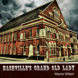 Nashville's Grand Old Lady
