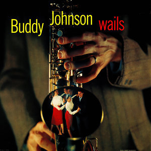 Buddy Johnson Wails