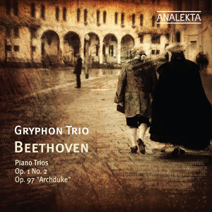 "Beethoven: Piano Trio Op. 97  ""Archduke,"" Piano Trio Op. 1 No. 2"