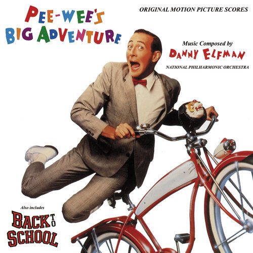 Pee-wee's Big Adventure / Back To School - Original Motion Picture Soundtrack