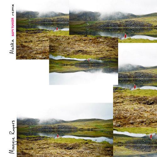 Alaska - Sofi Tukker Remix