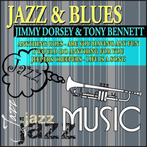 Jazz & Blues - Jimmy Dorsey & Tony Bennett
