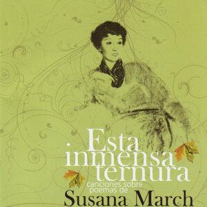 Esta inmensa ternura. Canciones sobre poemas de Susana March