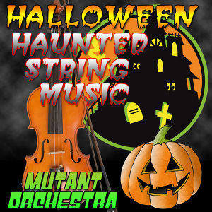 Halloween Haunted String Music