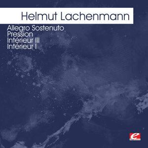 Lachenmann: Allegro Sostenuto - Pression - Intérieur III - Intérieur I (Digitally Remastered)