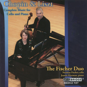 Chopin and Liszt: Music for Cello and Piano