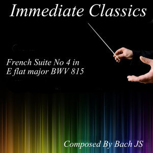 Bach: French Suite No. 4 in E Flat Major, BWV815