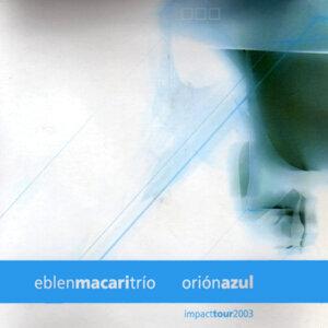 Orión Azul (En vivo, Impact tour 2003)