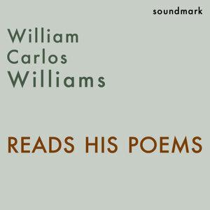 William Carlos Williams Reads His Poems