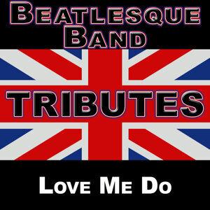 Beatlemania: Love Me Do (The British Invasion)