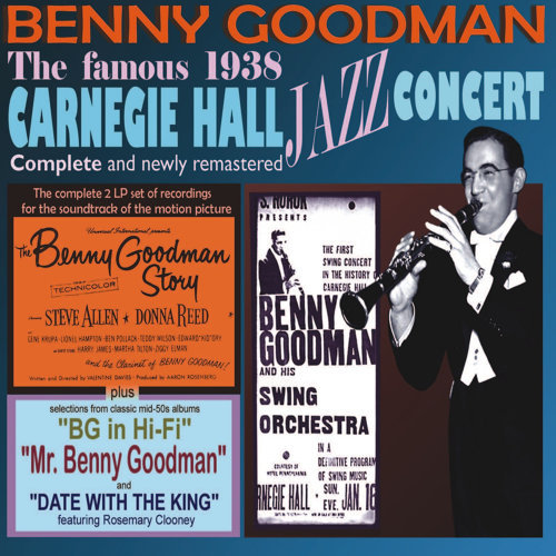 The Complete Famous 1938 Carnegie Hall Jazz Concert Plus Other Classic Material From 1954-1955