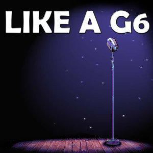 Like a G6 (In the style of Fae East Movement) (Karaoke)