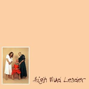 High Mud Leader