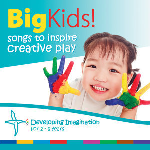 Big Kids - Songs to Inspire Creative Play