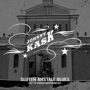 Sluten Anstalt Blues (live : Mariestadsfängelse)