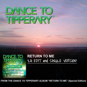 "Return To Me. ""LA Edit and Single Version"""