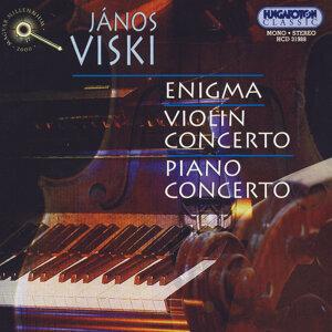 János Viski: Enigma, Violin Concerto, Piano Concerto