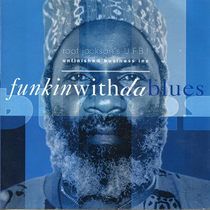 Funkin With Da Blues