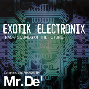 Exotik Electronix - Track Sounds of the Future
