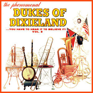 The Phenomenal Dukes Of Dixieland Volume 2