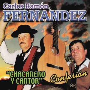 Chacarero y Cantor - Confesión