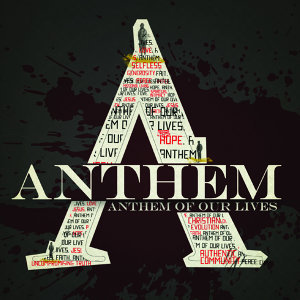 Anthem of Our Lives