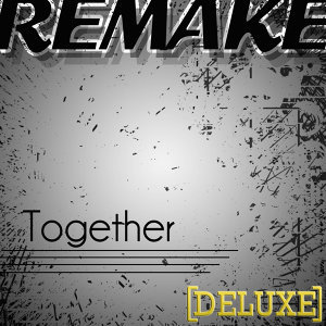 Together (Demi Lovato feat. Jason Derulo Remake) Deluxe