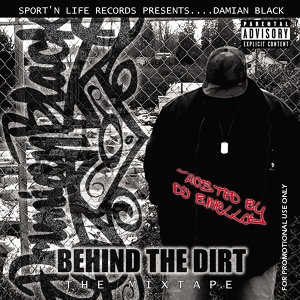 Behind the Dirt