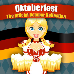 OKTOBERFEST - The Official Octoberfest Collection