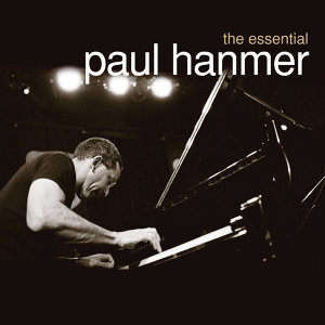 The Essential Paul Hanmer