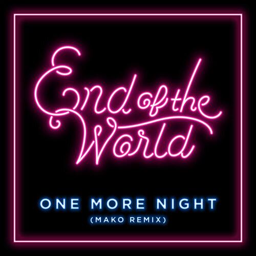 One More Night - Mako Remix