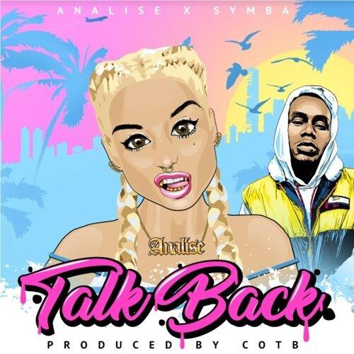 Talk Back (feat. Symba)