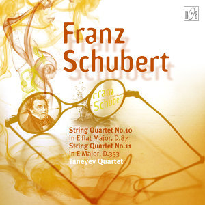 Schubert: String Quartet No.10 in E-Flat Major, D.87 - String Quartet No.11 in E Major, D.353