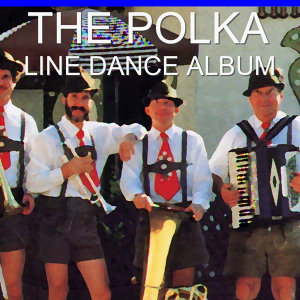 The Polka Line Dance Album