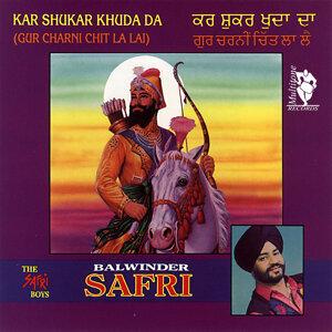 Kar Shukar Khuda Da (Gur Charni Chit La Lai)