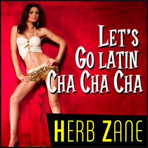 Let's Go Latin Cha Cha Cha