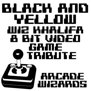 Black & Yellow (Wiz Khalifa 8 Bit Video Game Tribute)