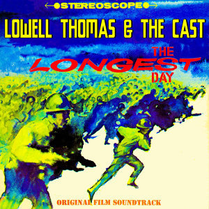 The Longest Day (Original 1962 Motion Picture Soundtrack)